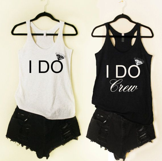 10 I Do Crew Tank 1 I DO Crew Tank Bridesmaid Wedding Bride to Be Engagement…