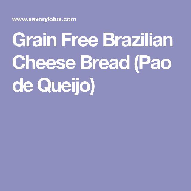 Grain Free Brazilian Cheese Bread (Pao de Queijo)