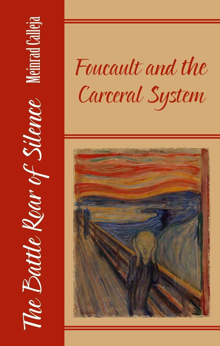 $2249 The Battle Roar Of Silence: Foucault And The Carceral System By  Meinrad Calleja