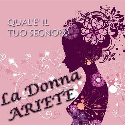 TUTTO E DI PIU': La donna Ariete