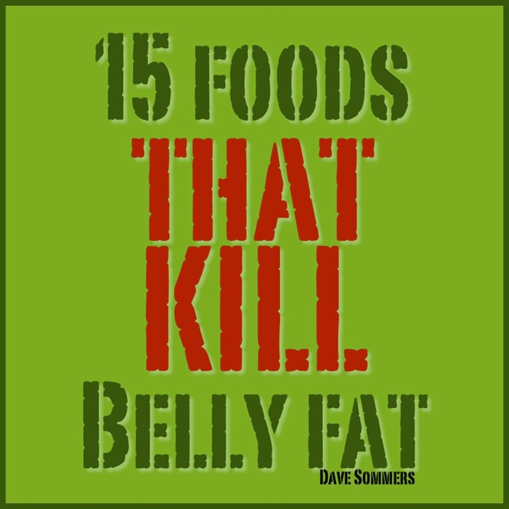 Foods that kill belly fat and others that cause belly fat and belly