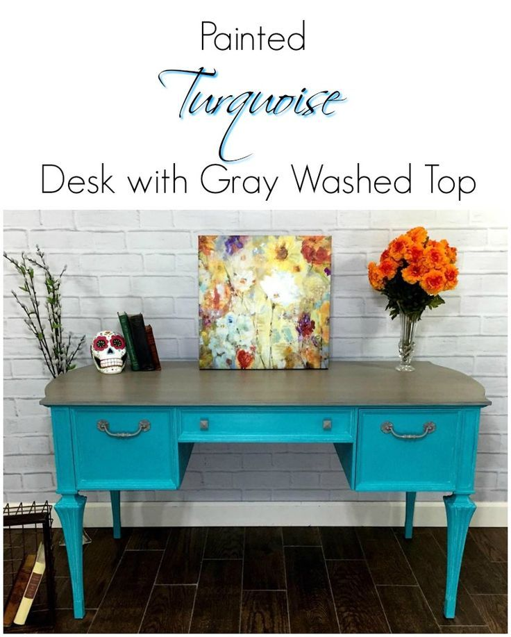 A bright and fun painted desk. Turquoise painted desk with gray washed top. Layers added for depth and soft gray wash on top makes a statement
