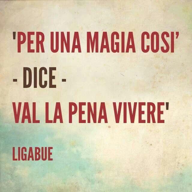 Ci sono cose che Ligabue dice meglio di chiunque altro #citazioni #aforismi