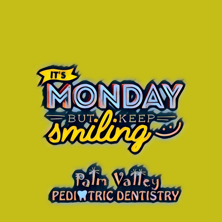 SO WHAT if Mondays have a bit of a bad reputation? Choose to smile today and you'll be amazed at how well it goes!  Palm Valley Pediatric Dentistry    www.pvpd.com #pvpd #kid #child #children #love #cute #sweet #pretty #little #fun #family #baby #happy #smile #dentist #pediatricdentist #goodyear #avondale #surprise #phoenix #litchfieldpark #verrado #dentalcare #oralhealth #kidsdentist #childrendentist #pch #Mets #Dodgers #RedSox #TraitsOfLikablePeople #SOMETHINGDIFFERENT