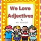 This mini unit has posters for adjectives and activities to teach adjectives.  I provided 6 posters. One has different kinds of examples of adjecti...