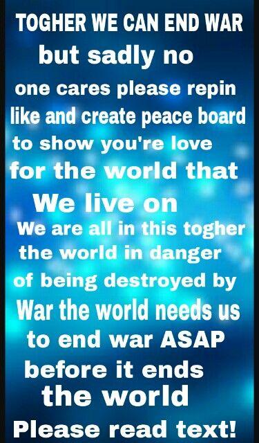 Let's end war together 💫🕊