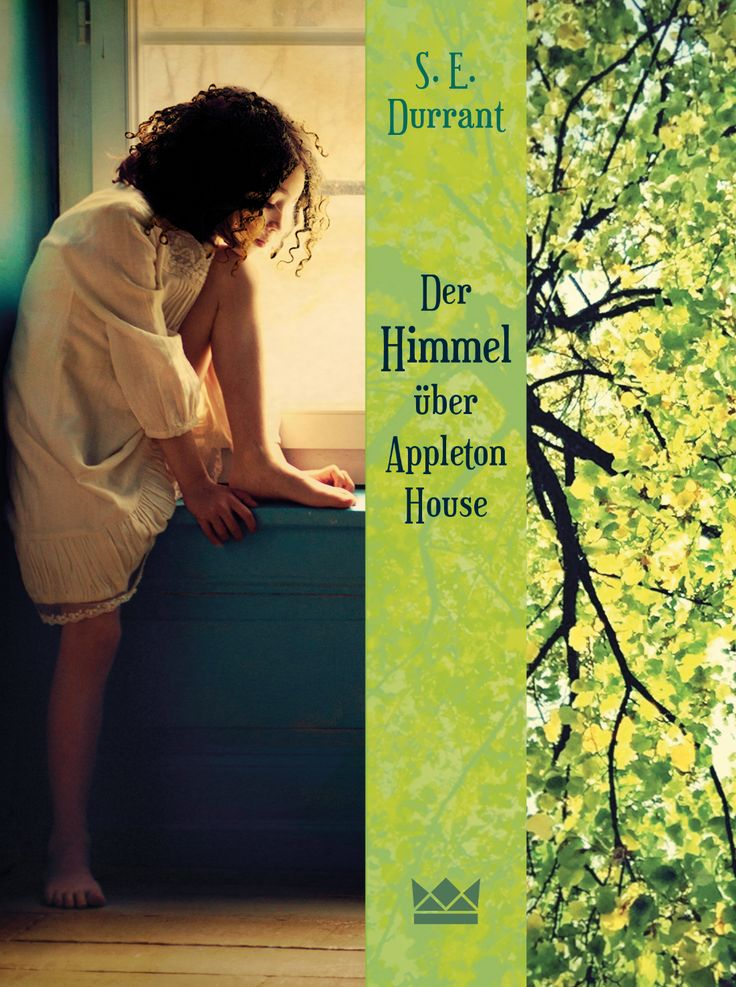 S.E. Durrant, der Himmel über Appleton House, Königskinder Verlag, Coverdesign: © Suse Kopp, Buchgestaltung
