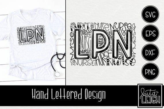 Download LPN Nurse Typography INSTANT DOWNLOAD dxf, svg, eps, png ...