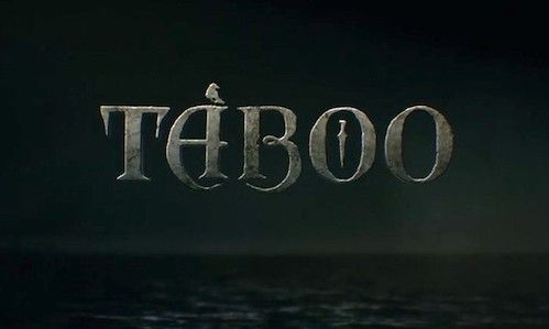 Taboo  TV-MA | 59min | Drama | TV Series (2017– )  Adventurer James Keziah Delaney builds his own shipping empire in the early 1800s.