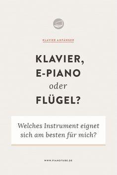 Klavierkauf – E-Piano, Klavier oder Flügel? Mache den Test | PianoTube