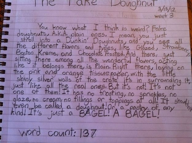 Twelve-year-old uses homework assignment for blistering attack against plain doughnuts. Genius and wise beyond his years.: Funny, Children, Donuts, Writing Style, Smart Kids, 12 Years Old, Plain Doughnut, Bagels, Kids Writing