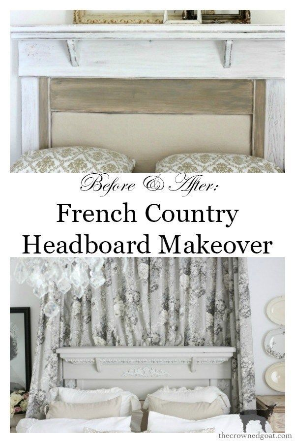 French Country Headboard Makeover French Country Headboard