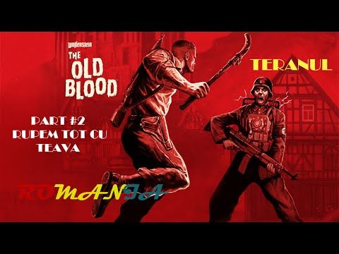 Wolfenstein The Old Blood Walkthrough Gameplay Part #2 Rupem tot cu teava!