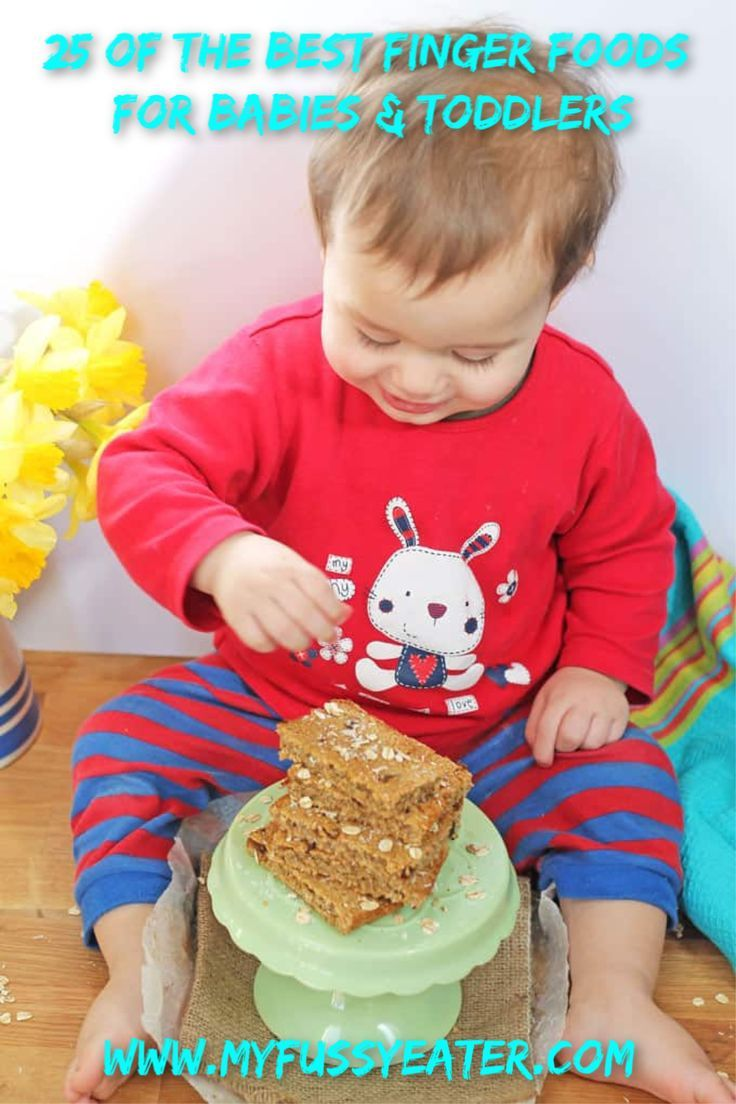25 Of The Best Finger Foods For Babies Toddlers My Fussy Eater Easy Kids Recipes Sugar Free Flapjacks Baby Finger Foods Baby Led Weaning