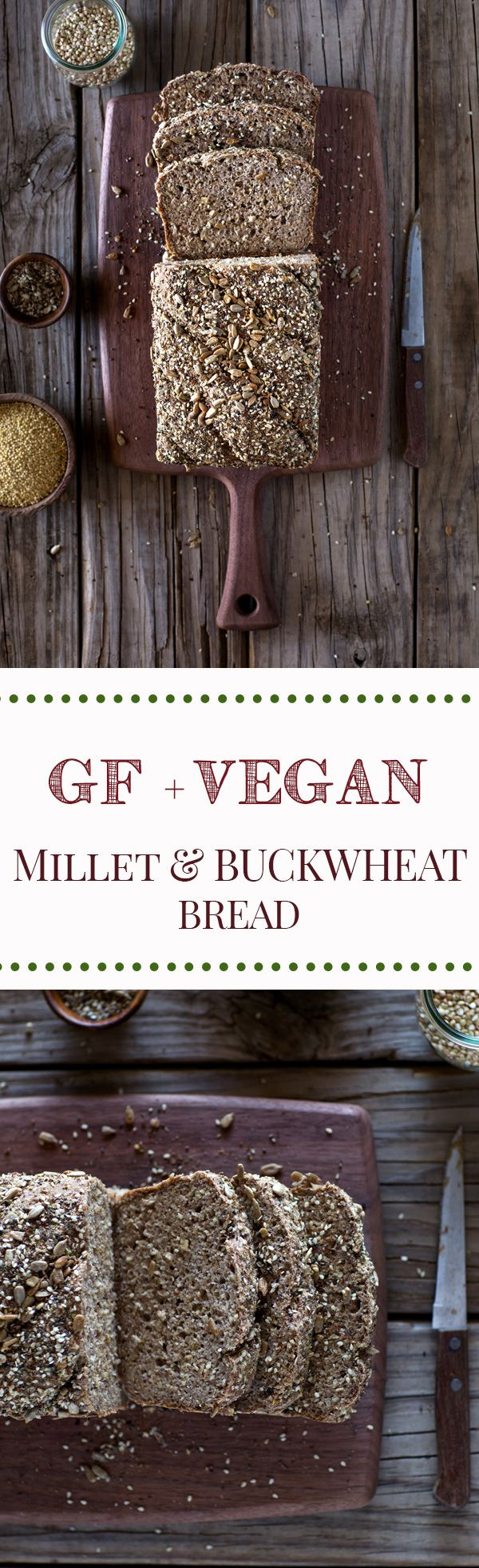 Millet and Buckwheat Bread : Recipe for a vegan and gluten free bread made with buckwheat groats, millet, psyllium whole husk, rolled oats, chia seeds, and other superfood ingredients.