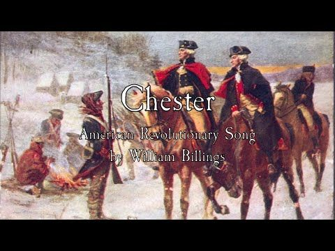 American Revolutionary Song: Chester - William Billings - YouTube