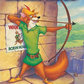 Robin Hood-- Possibly THE best classic Disney movie EVER :)) It's always been my favorite, anyway ;)