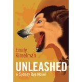 Unleashed (A Sydney Rye Novel, # 1) (Kindle Edition)By Emily Kimelman