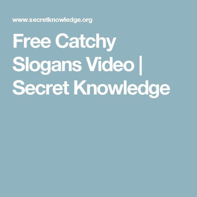 Free Catchy Slogans Video | Secret Knowledge