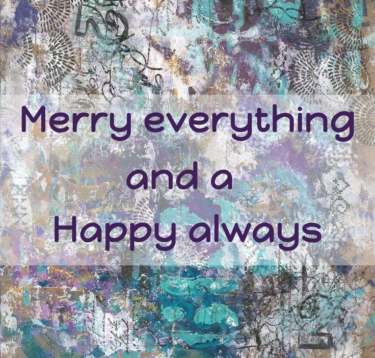 """Kaart voor een kerstgroet met tekst """"Merry Everything and happy always"""""""