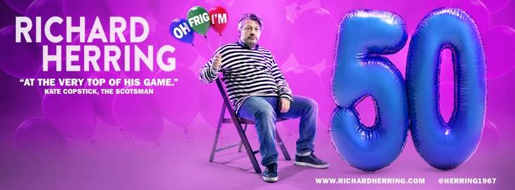 Richard Herring's Oh Frig, I'm 50! follows on from his previous show, Oh F***, I'm 40!