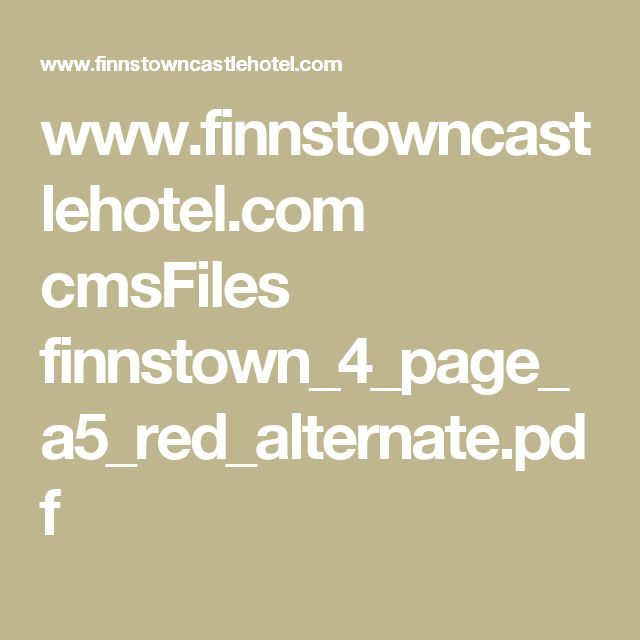 www.finnstowncastlehotel.com cmsFiles finnstown_4_page_a5_red_alternate.pdf