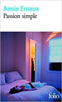 Critiques (46), citations (73), extraits de Passion simple de Annie Ernaux. Pendant toute ma lecture de Passion Simple d'Annie Ernaux, je me suis ...