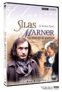 BBC production (TV) Silas Marner 1985 starring Ben Kingsley, Jenny Agutter, Patrick Ryecart & Directed by Giles Foster