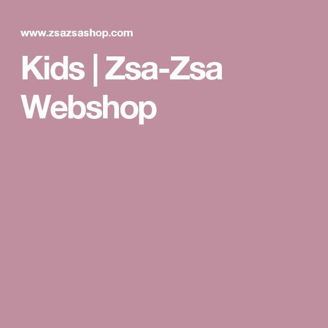 Kids | Zsa-Zsa Webshop