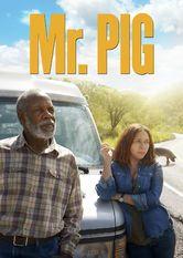 Mr. Pig Le film Mr. Pig est disponible en français sur Netflix Canada Netflix France  ...