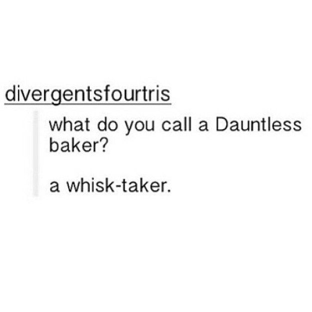 "This baking pun: | 17 ""Divergent"" Puns That Are So Bad They're Good"