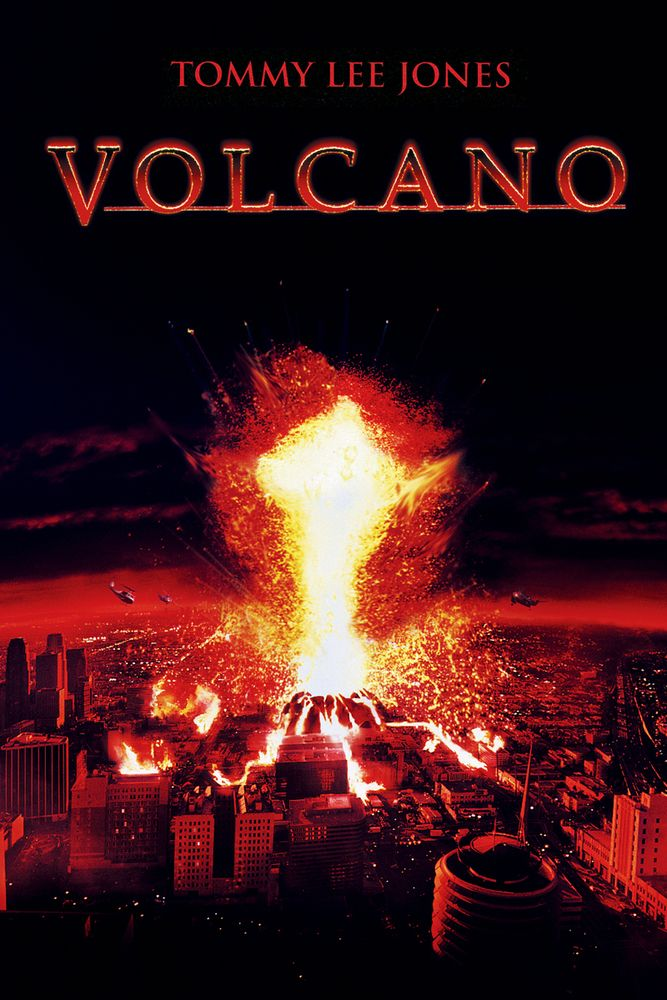 Volcano (1997), starring Tommy Lee Jones