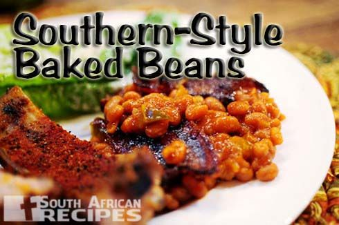 South African Recipes | SOUTHERN-STYLE BAKED BEANS