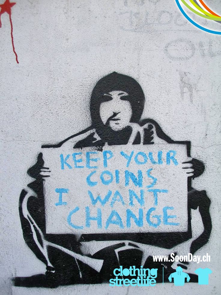 Keep your coins I want change. ©CreativeVandalism