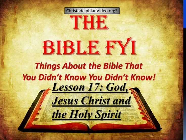 God, Jesus Christ and the Holy Spirit - Class 17 - 1st Principles