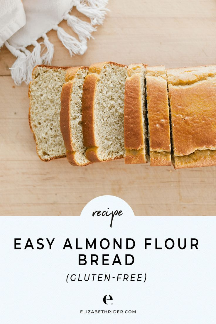 Healthy Almond Flour Bread Recipe Gluten Free Recipe Almond Flour Bread Recipes Almond Flour Bread Almond Bread