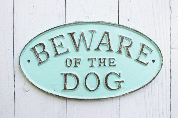 Puppy Sign  DOG Beware of Dog Sign Vintage Style Rustic Dog Gate Sign in Aquamarine Distressed Letters  by AlacartCreations