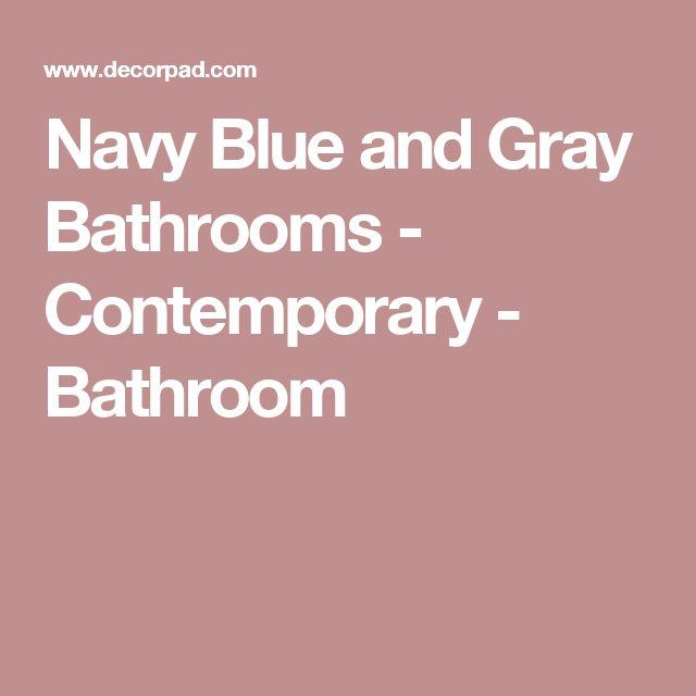 Navy Blue and Gray Bathrooms - Contemporary - Bathroom