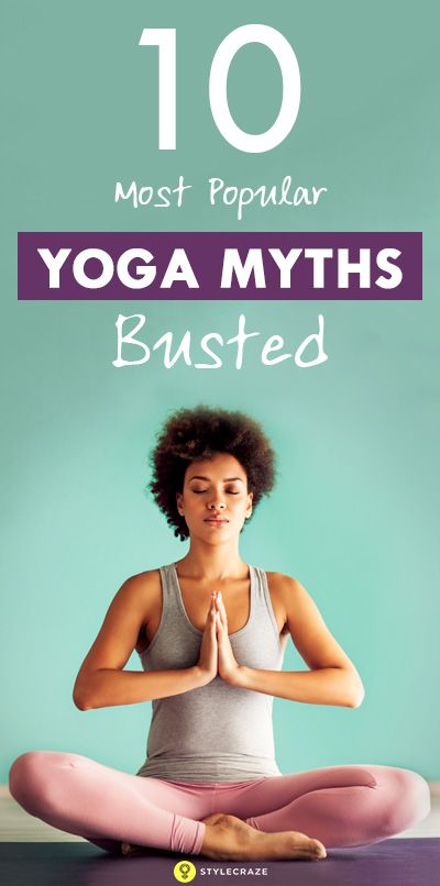 Yoga is one of the oldest regimes for fitness in India and with it also comes some associated myths. Here we break 10 of the most popular yoga myths of today!