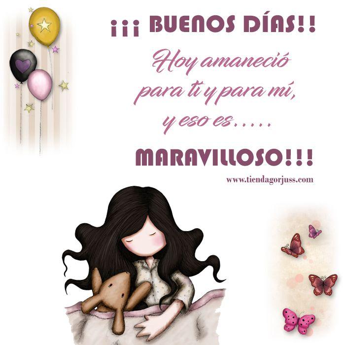 ¡¡¡BUENOS DÍAS!!!Hoy amaneció para ti y para mí, y eso es... MARAVILLOSO!!! @tiendagorjuss #gorjuss #santorolondon #felizmiercoles #felizdia #frases #frasedeldia #tiendagorjuss