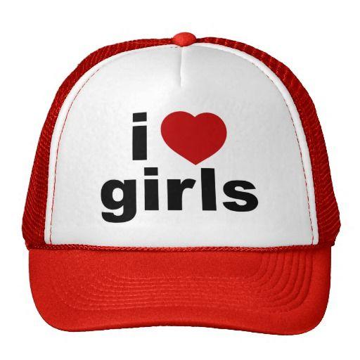 I Love Girls Hat