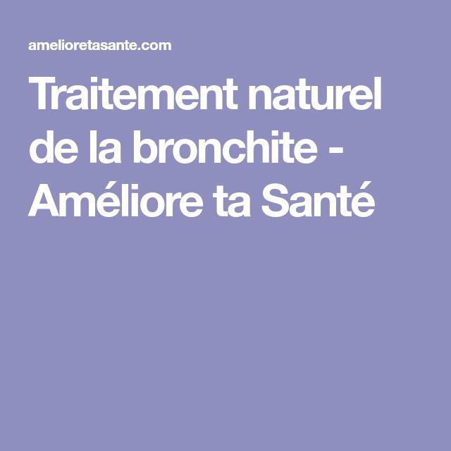 Traitement naturel de la bronchite - Améliore ta Santé