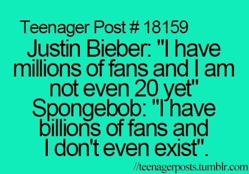 Hahaha I don't like Justin Bieber