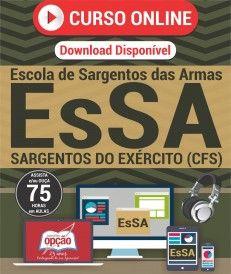 Curso On-Line SARGENTOS DO EXÉRCITO (CFS) - Concurso EsSA 2017