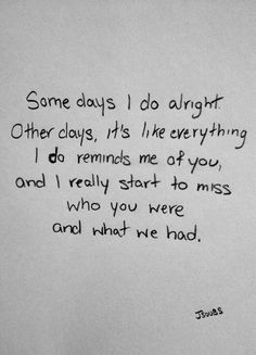 this is so true. some days i can miss you so much that i feel sick to my stomach. there are to many memories to forget, there are too many 'i love you's ' to let go and there are too many years to move on from. how can i let go of you.