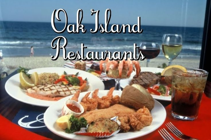 Oak Island Restaurants ~ Great list of places to eat with address and phone number for each.