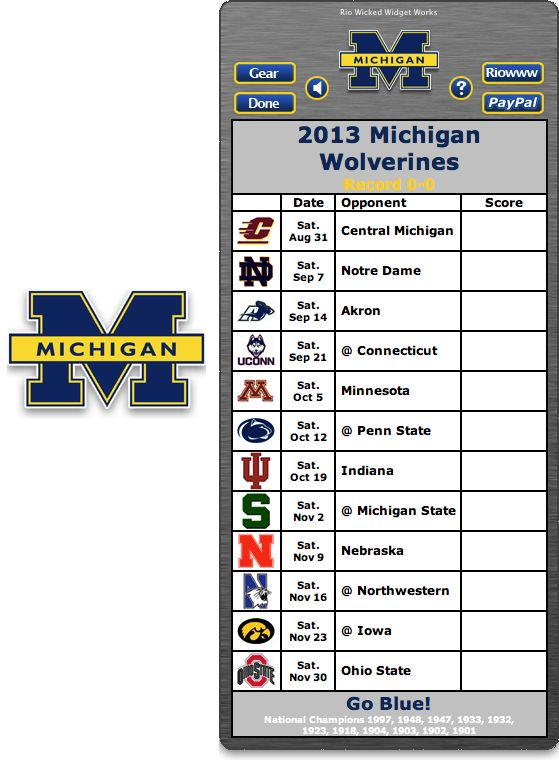 Free 2013 Michigan Wolverines Football Schedule Widget - Go Blue! - National Champions 1997, 1948, 1947, 1933, 1932, 1923, 1918, 1903, 1901     http://riowww.com/teamPages/Michigan_Wolverines.htm