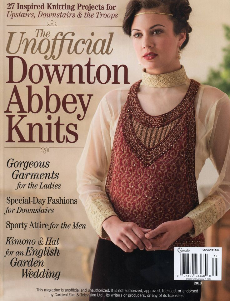 THE UNOFFICIAL DOWNTON ABBEY KNITS 2013