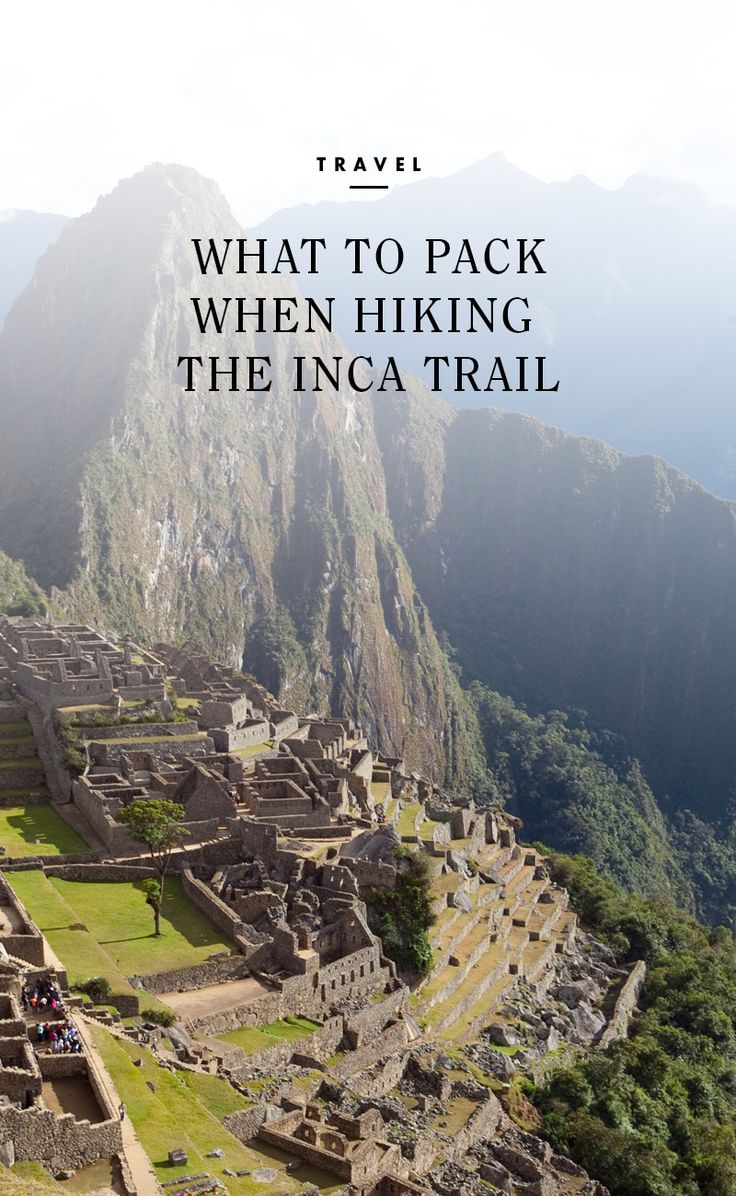 What to pack when hiking the Inca Trail /  #spon