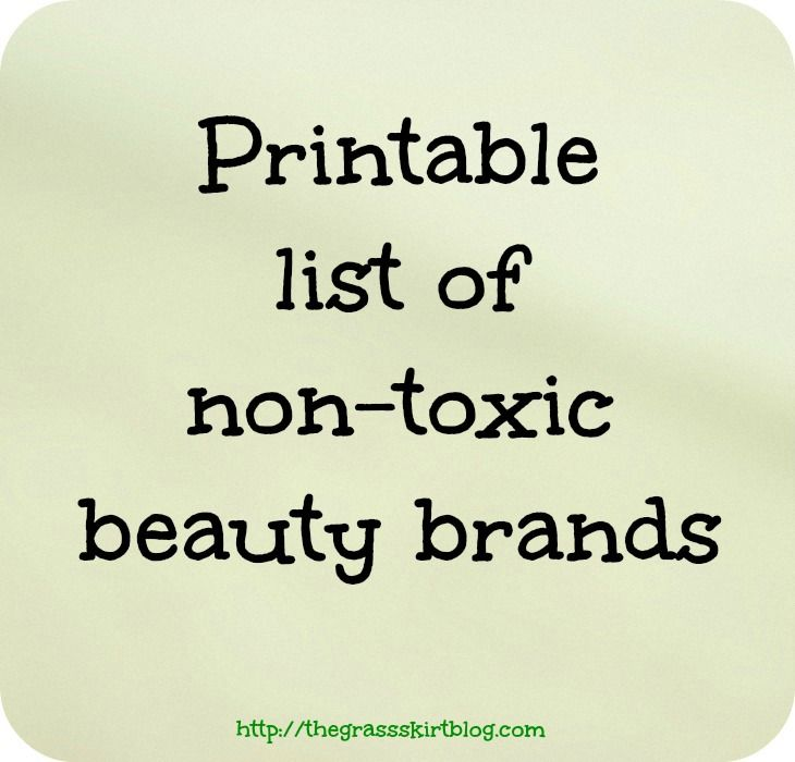 Printable list of non-toxic beauty brands   The Grass Skirt